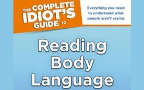 The Complete Idiot's Guide® to Reading Body Language